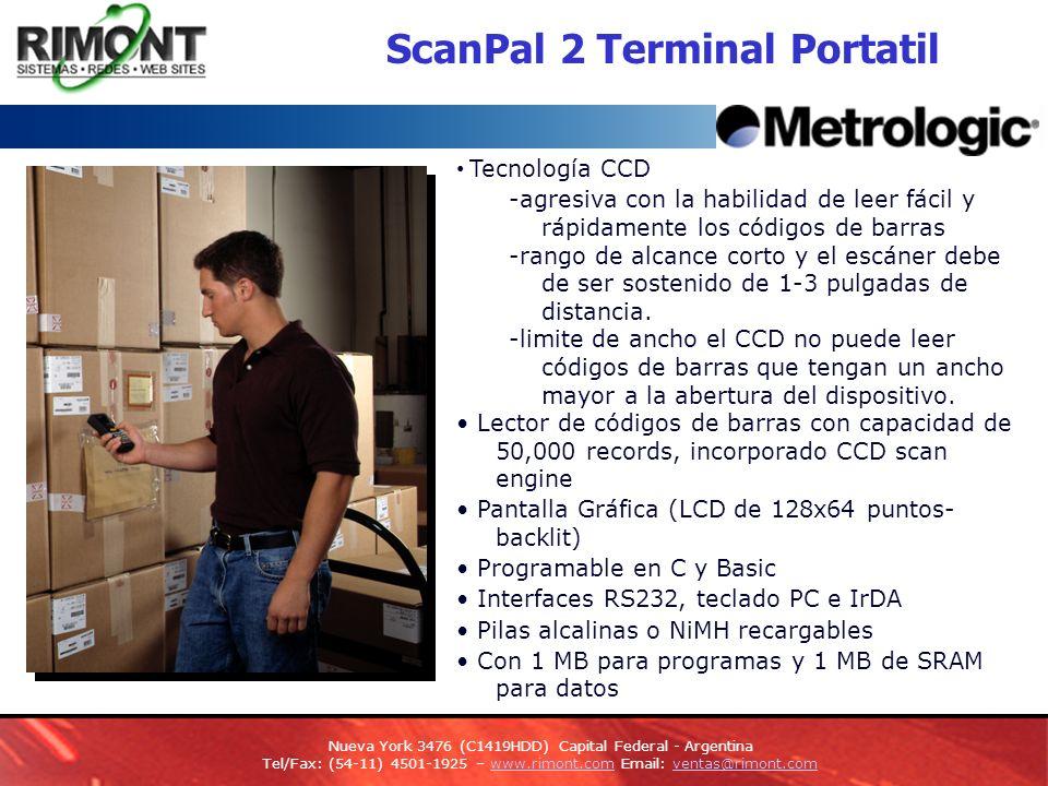ScanPal 2 Terminal Portatil Tecnología CCD -agresiva con la habilidad de leer fácil y rápidamente los códigos de barras -rango de alcance corto y el escáner debe de ser sostenido de 1-3 pulgadas de distancia.