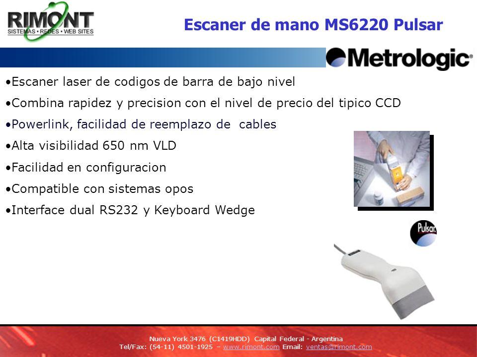 Escaners de mano Voyager MS9520 Avanzado escáner láser de códigos de barra de línea única con activación automática Proyección manual y fija Activación de corto y largo alcance con velocidad de lectura de 72 líneas / segundo PowerLink facilita al usuario el reemplazo de cables Incluye soporte ajustable Interfaces: Teclado/teclado directo, RS232, Paralelo, OCIA, USB, IBM 468X/469 5 años de Garantía Nueva York 3476 (C1419HDD) Capital Federal - Argentina Tel/Fax: (54-11) 4501-1925 – www.rimont.com Email: ventas@rimont.comwww.rimont.comventas@rimont.com