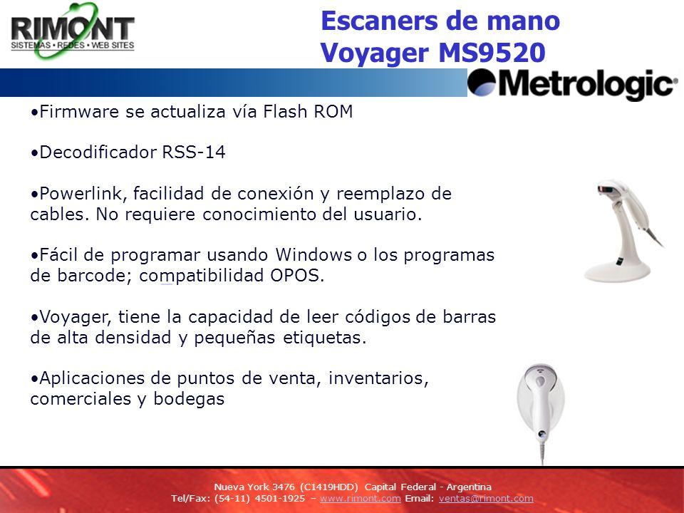 Firmware se actualiza vía Flash ROM Decodificador RSS-14 Powerlink, facilidad de conexión y reemplazo de cables.