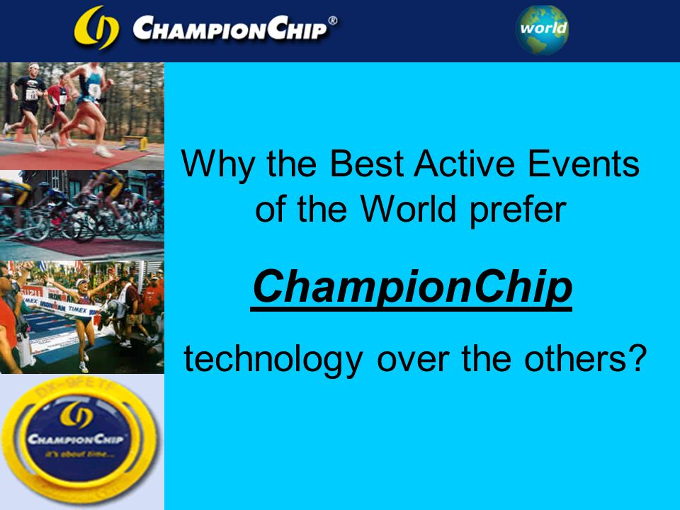 Why the Best Active Events of the World prefer ChampionChip technology over the others?