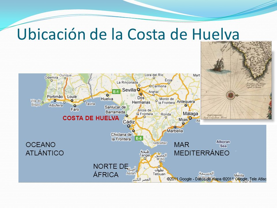 Ubicación de la Costa de Huelva OCEANO ATLÁNTICO MAR MEDITERRÁNEO NORTE DE ÁFRICA COSTA DE HUELVA
