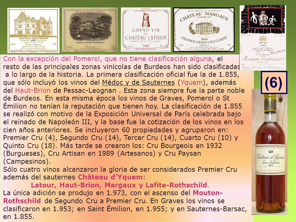 Con la excepción del Pomerol, que no tiene clasificación alguna, el resto de las principales zonas vinícolas de Burdeos han sido clasificadas a lo lar