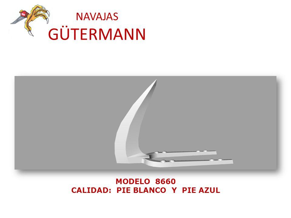 NAVAJAS GÜTERMANN MODELO 8670 CALIDAD: PIE BLANCO Y PIE AZUL