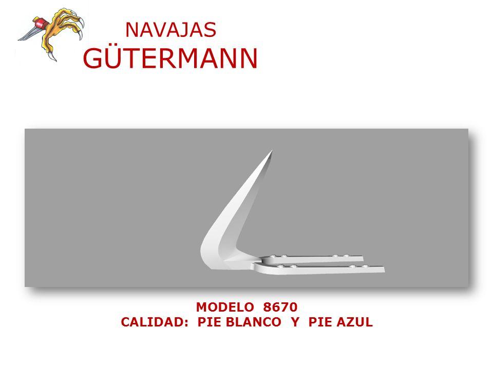 NAVAJAS GÜTERMANN MODELO 8680 CALIDAD: PIE BLANCO Y PIE AZUL