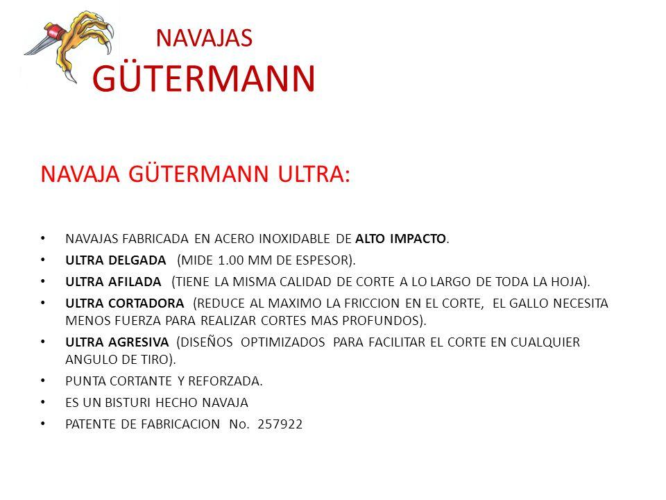 NAVAJAS GÜTERMANN NAVAJA GÜTERMANN ULTRA: NAVAJAS FABRICADA EN ACERO INOXIDABLE DE ALTO IMPACTO. ULTRA DELGADA (MIDE 1.00 MM DE ESPESOR). ULTRA AFILAD