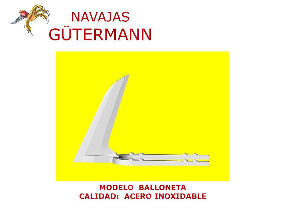 NAVAJAS GÜTERMANN MODELO GARFIO CALIDAD: ACERO INOXIDABLE