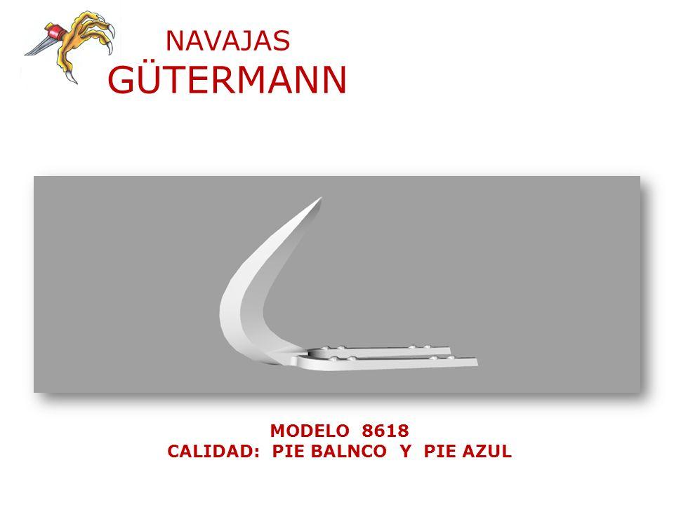 NAVAJAS GÜTERMANN MODELO 8618 CALIDAD: PIE BALNCO Y PIE AZUL