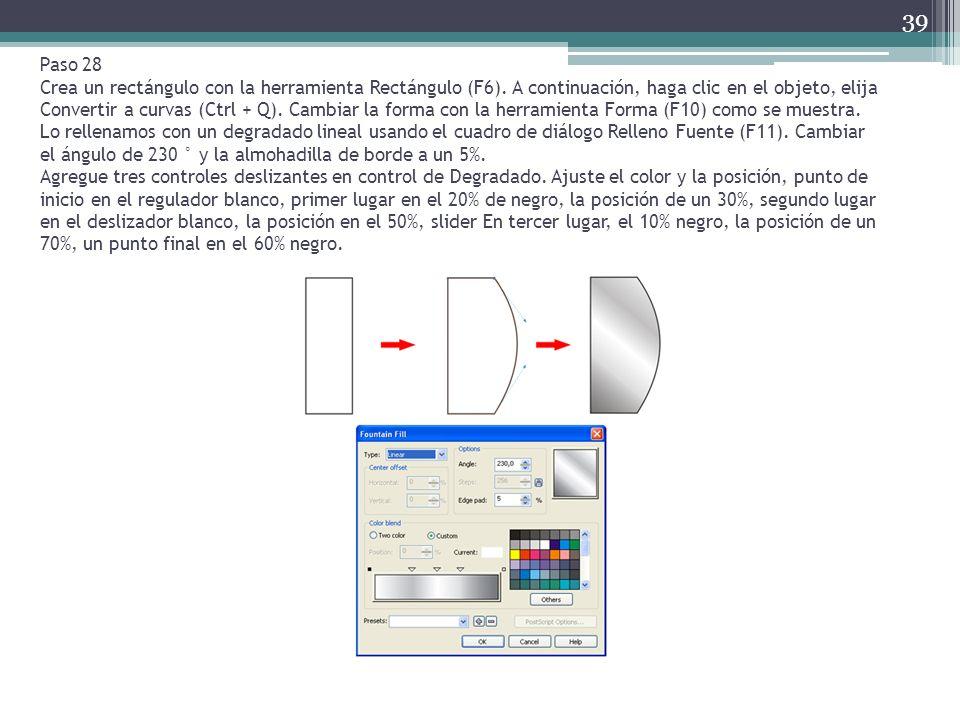 Paso 28 Crea un rectángulo con la herramienta Rectángulo (F6). A continuación, haga clic en el objeto, elija Convertir a curvas (Ctrl + Q). Cambiar la