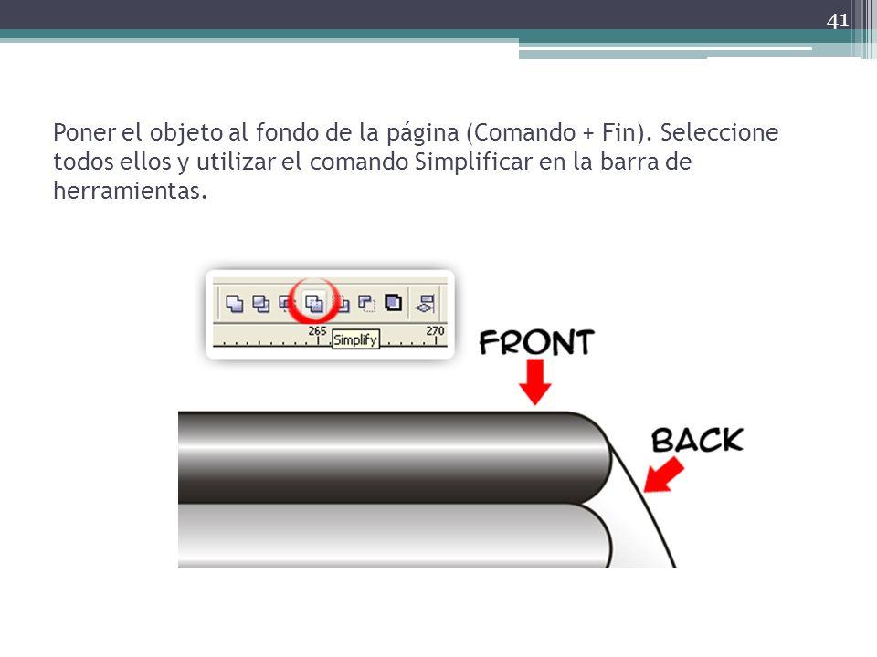 Poner el objeto al fondo de la página (Comando + Fin). Seleccione todos ellos y utilizar el comando Simplificar en la barra de herramientas. 41