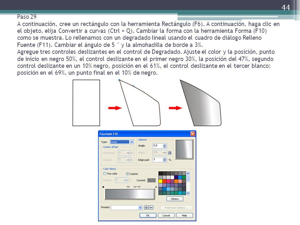 Paso 29 A continuación, cree un rectángulo con la herramienta Rectángulo (F6). A continuación, haga clic en el objeto, elija Convertir a curvas (Ctrl