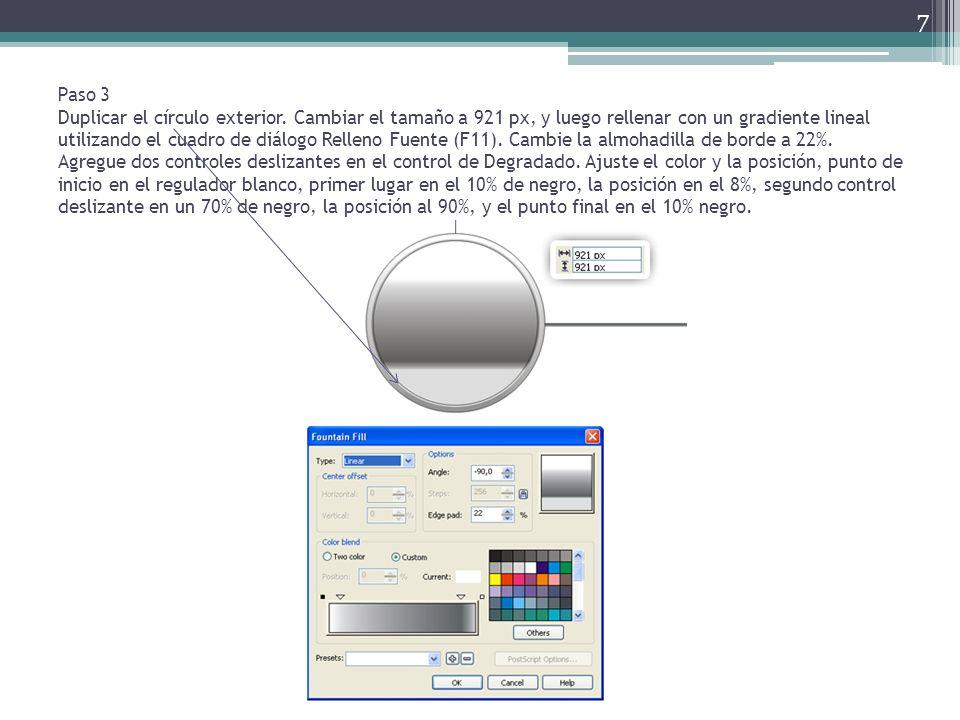 Paso 3 Duplicar el círculo exterior. Cambiar el tamaño a 921 px, y luego rellenar con un gradiente lineal utilizando el cuadro de diálogo Relleno Fuen