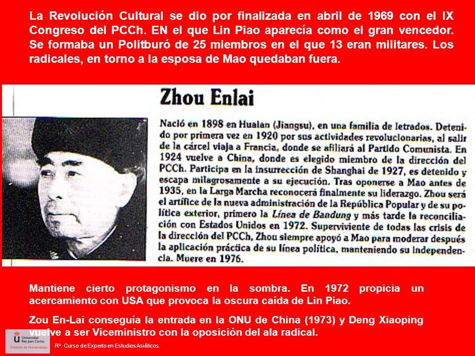 La Revolución Cultural se dio por finalizada en abril de 1969 con el IX Congreso del PCCh. EN el que Lin Piao aparecía como el gran vencedor. Se forma