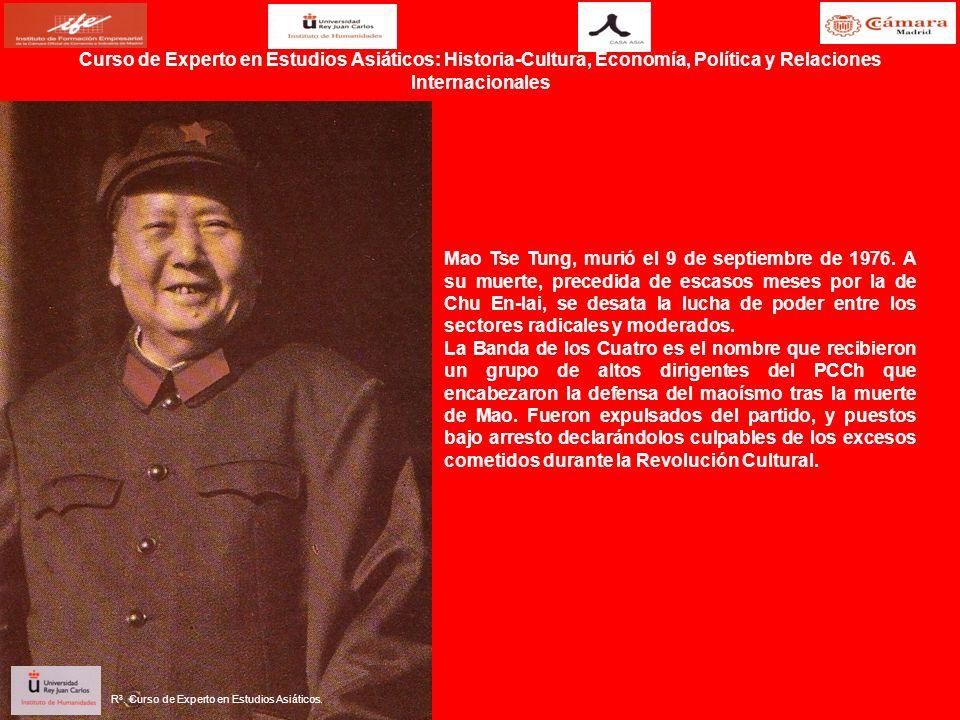 Mao Tse Tung, murió el 9 de septiembre de 1976. A su muerte, precedida de escasos meses por la de Chu En-lai, se desata la lucha de poder entre los se