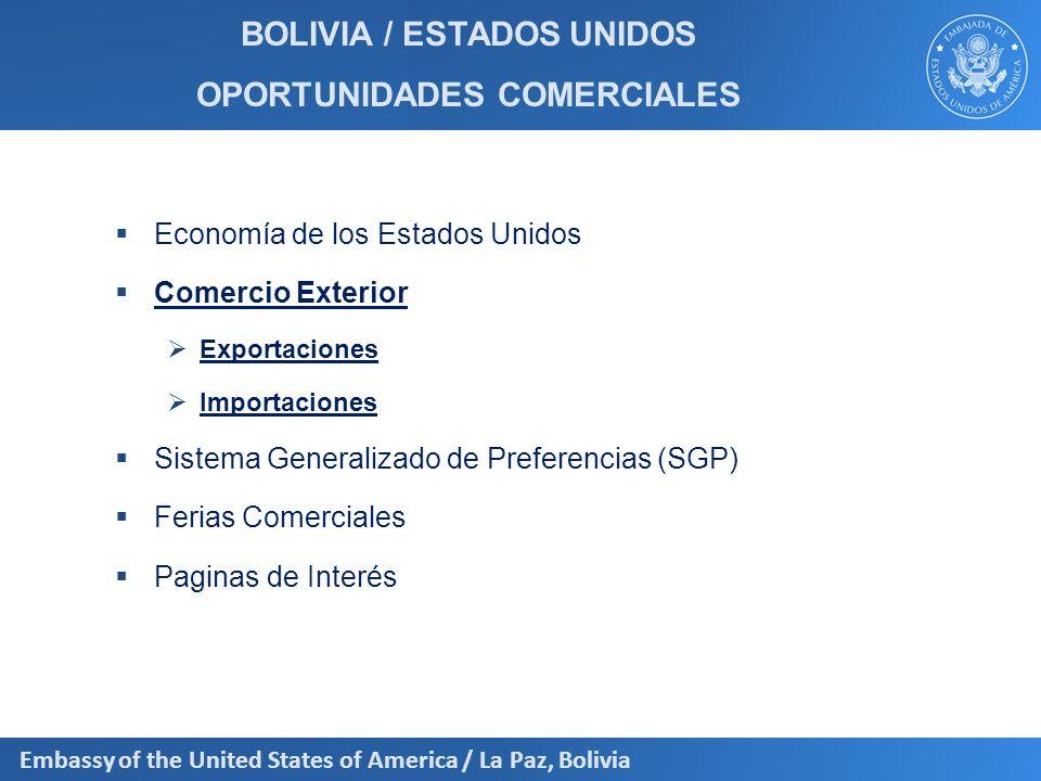 Embassy of the United States of America / La Paz, Bolivia BOLIVIA: Comercio Exterior El crecimiento de las exportaciones durante de la gestión 2011 en comparación al 2010 fue de aproximadamente de 30,03%.