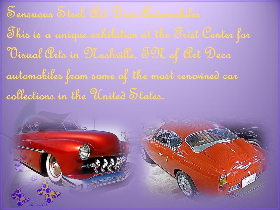 7 Acero sensual: Automóviles Art Deco Se trata de una exposición única en el Centro Frist de Artes Visuales en Nashville, TN de automóviles Art Deco de algunas de las colecciones de coches más famosos de los Estados Unidos.