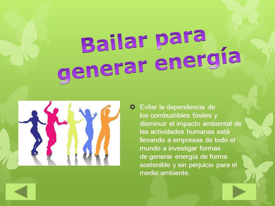 Fabricar suelos capaces de almacenar la energía que las personas generan al caminar sobre ellos para que pueda ser usada después.