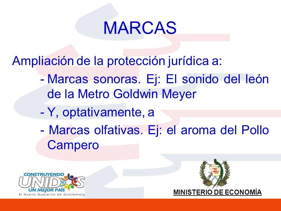 MINISTERIO DE ECONOMÍA MARCAS Ampliación de la protección jurídica a: -Marcas sonoras.