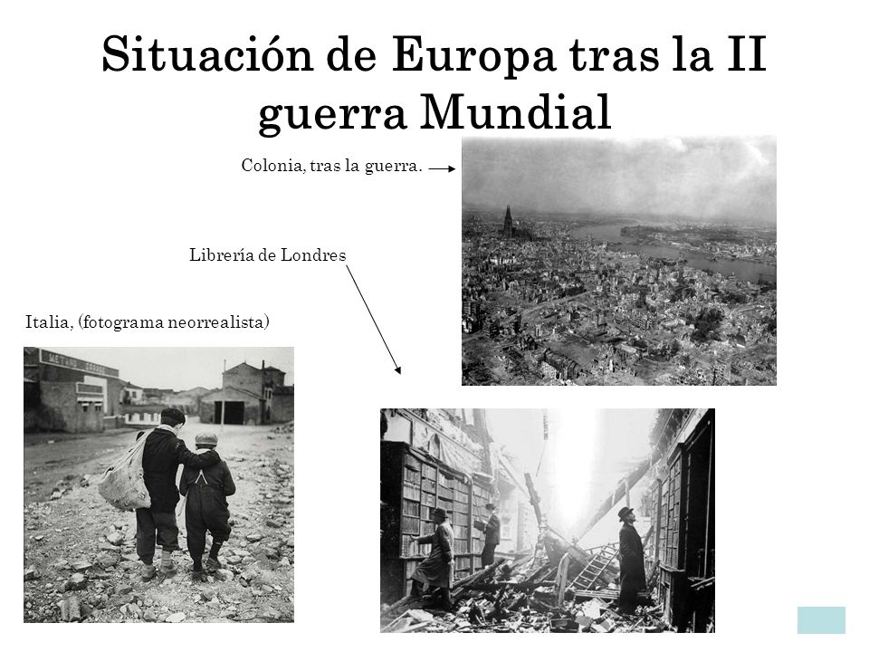 Situación de Europa tras la II guerra Mundial Colonia, tras la guerra. Librería de Londres Italia, (fotograma neorrealista)