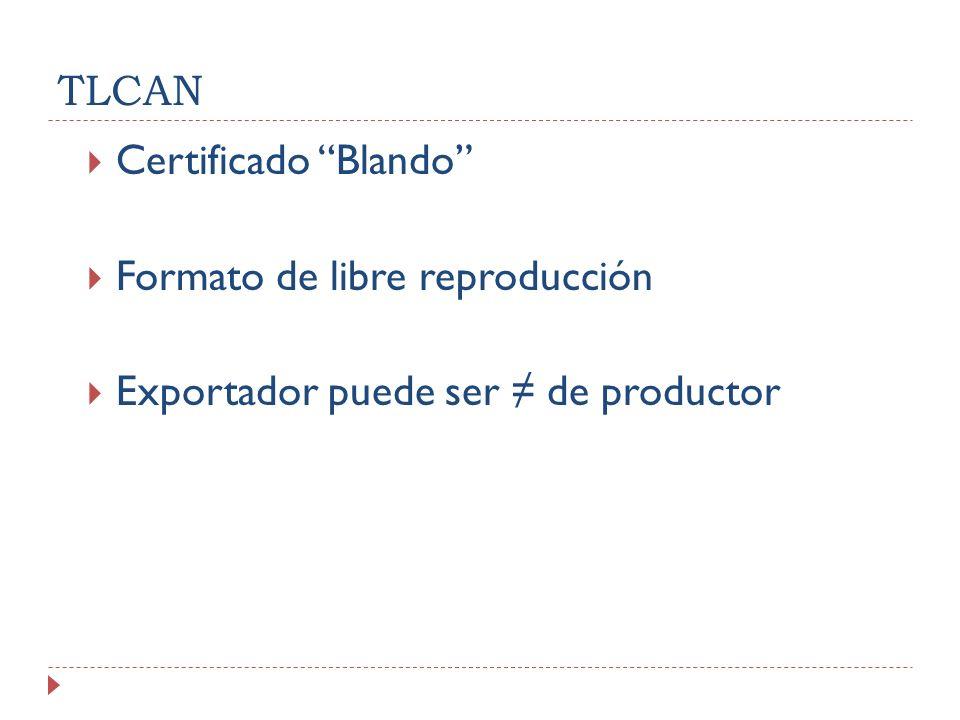 TLCAN Certificado Blando Formato de libre reproducción Exportador puede ser de productor