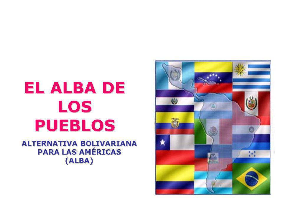 La Alternativa Bolivariana para América Latina (el ALBA), es un revolucionario mecanismo de integración regional basada en los principios de solidaridad, complementación, cooperación, respeto a las soberanías y desarrollo social de los pueblos, surge como una contrapartida a la propuesta de EEUU, el Área de Libre Comercio de las Américas (ALCA), que representa el modelo neoliberal de apertura de mercados para el beneficio exclusivo de las empresas transnacionales.