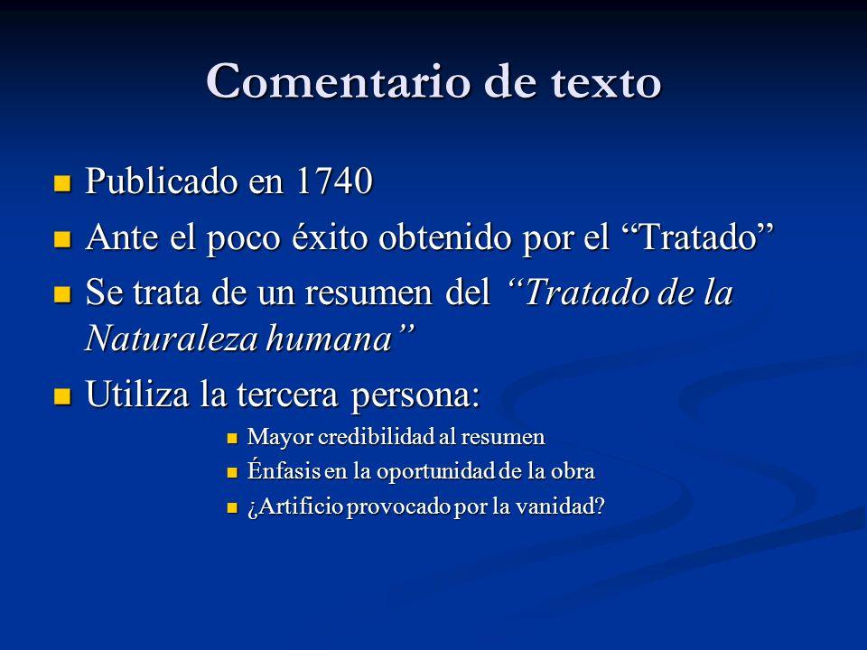 Comentario de texto Publicado en 1740 Publicado en 1740 Ante el poco éxito obtenido por el Tratado Ante el poco éxito obtenido por el Tratado Se trata