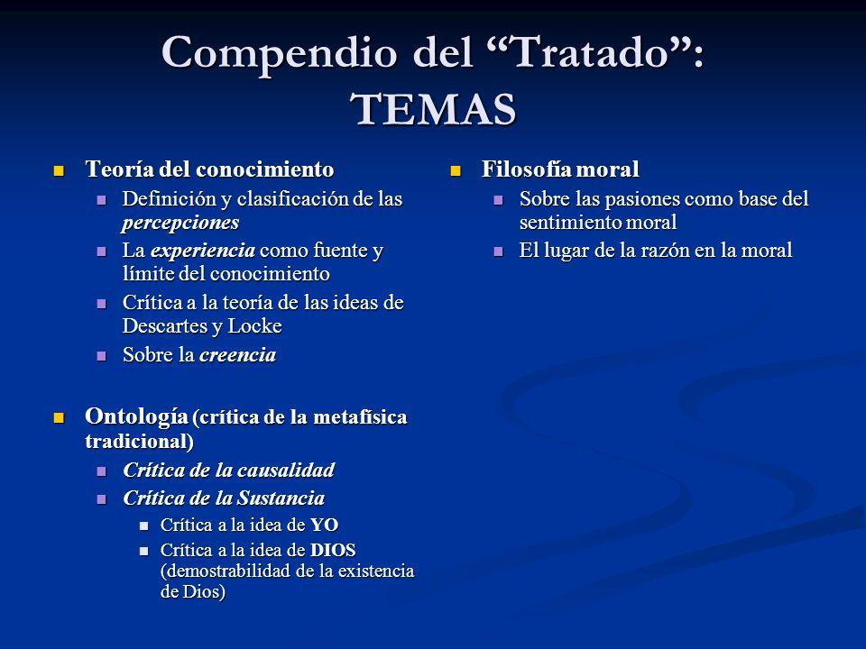 Compendio del Tratado: TEMAS Teoría del conocimiento Teoría del conocimiento Definición y clasificación de las percepciones Definición y clasificación