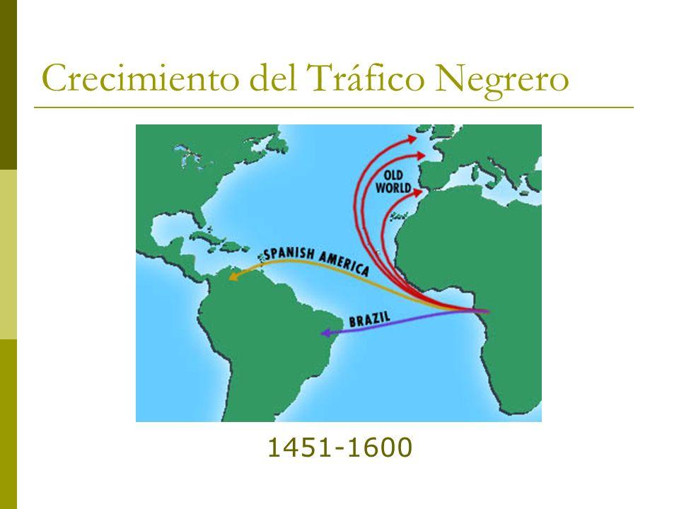 Crecimiento del Tráfico Negrero 1451-1600