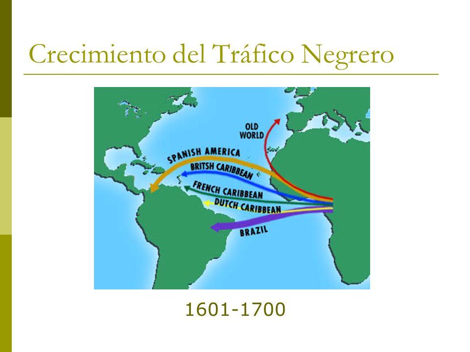 Crecimiento del Tráfico Negrero 1601-1700