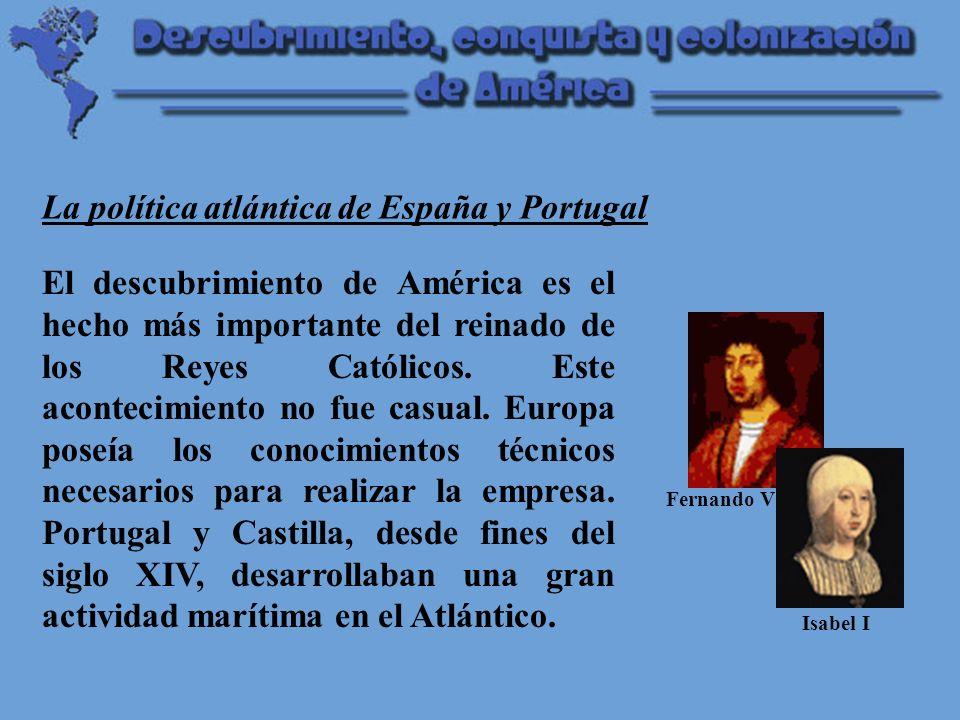El descubrimiento de América es el hecho más importante del reinado de los Reyes Católicos.