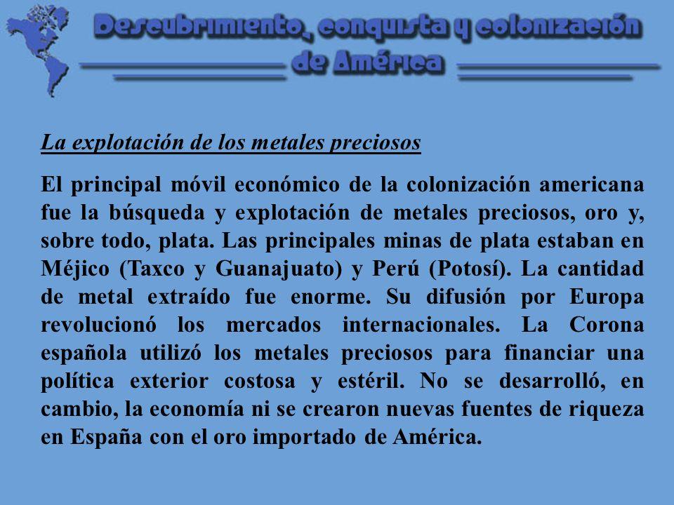 La nueva economía americana Al principio, la mayoría de los colonos eran mineros y dependían fuertemente de España para satisfacer sus necesidades.