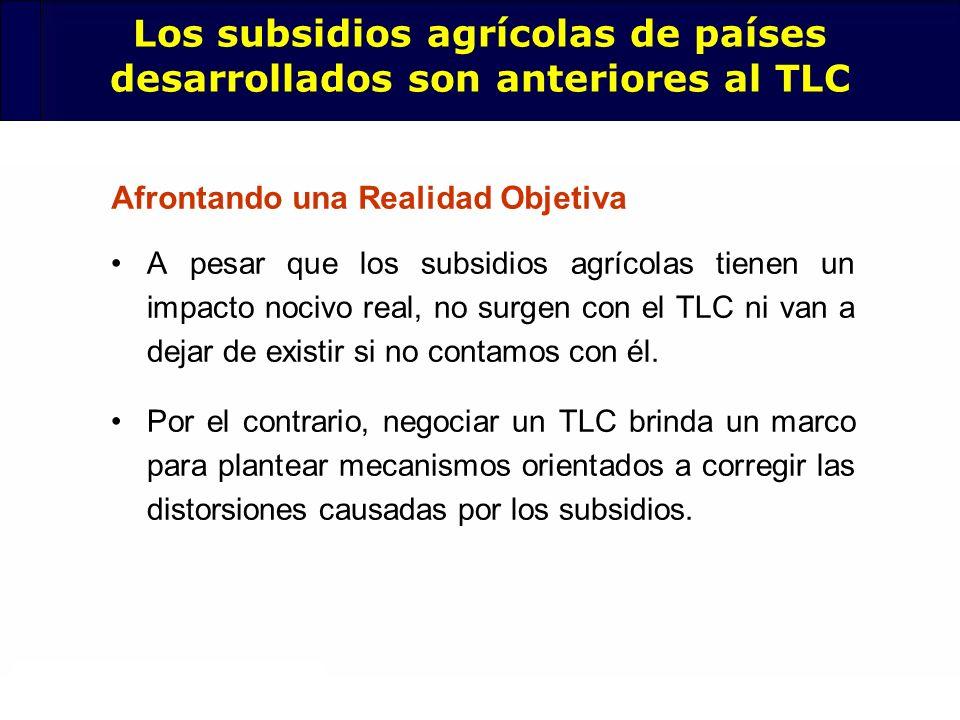 66 A pesar que los subsidios agrícolas tienen un impacto nocivo real, no surgen con el TLC ni van a dejar de existir si no contamos con él. Por el con