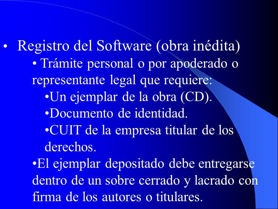 Registro del Software (obra inédita) Trámite personal o por apoderado o representante legal que requiere: Un ejemplar de la obra (CD). Documento de id