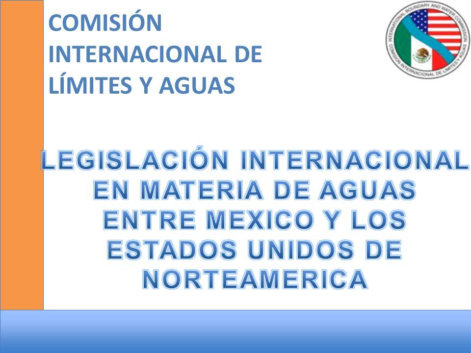 LEGISLACIÓN DE AGUAS NACIONALES EN MÉXICO Ley de Aguas Nacionales Tratados Internacionales Distritos de Riego (Organismo s Civiles) Fuera de Distritos de Riego (Particulares) Aguas Internacionales Límites Territoriales En México el Agua es un Bien del Dominio Público de la Nación Actas Constitución Mexicana