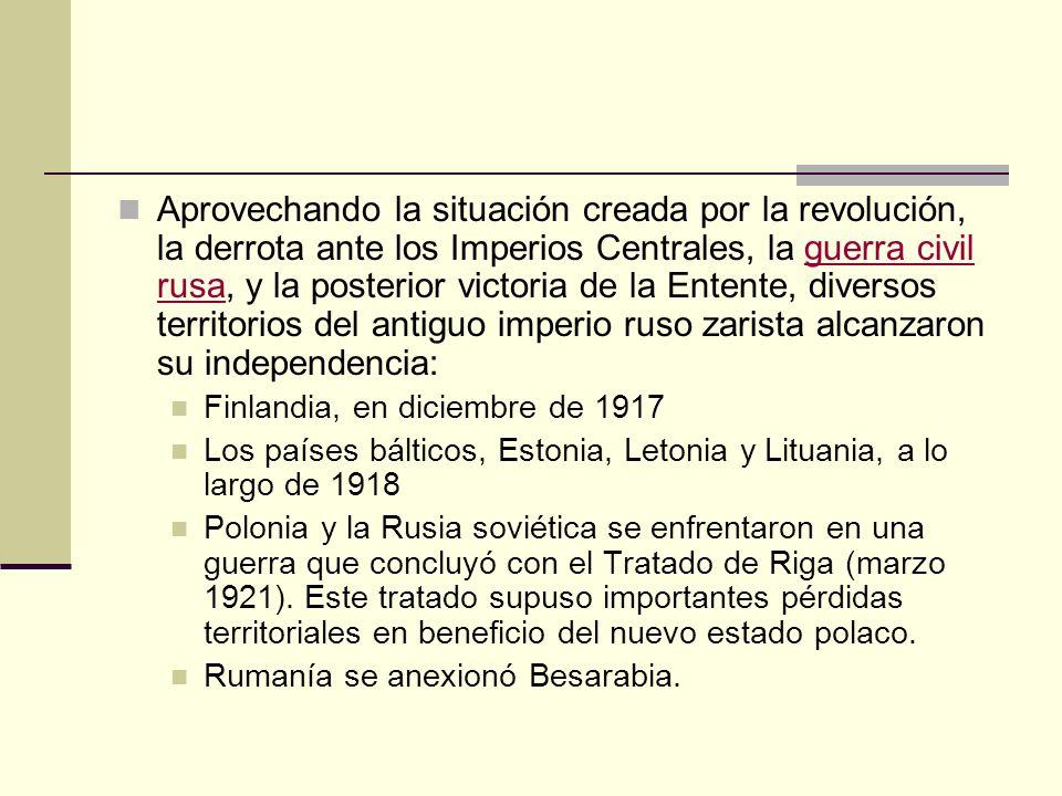Aprovechando la situación creada por la revolución, la derrota ante los Imperios Centrales, la guerra civil rusa, y la posterior victoria de la Entent