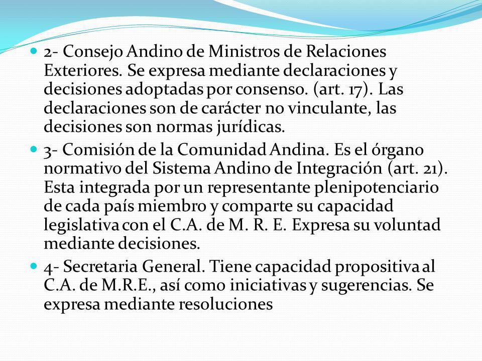 2- Consejo Andino de Ministros de Relaciones Exteriores.