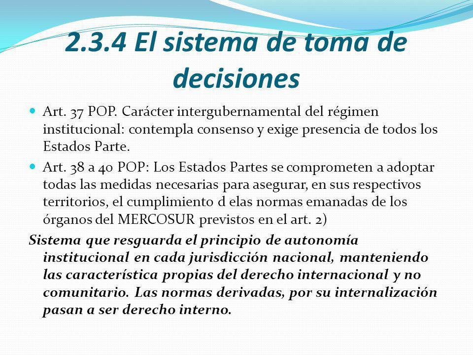 2.3.4 El sistema de toma de decisiones Art.37 POP.