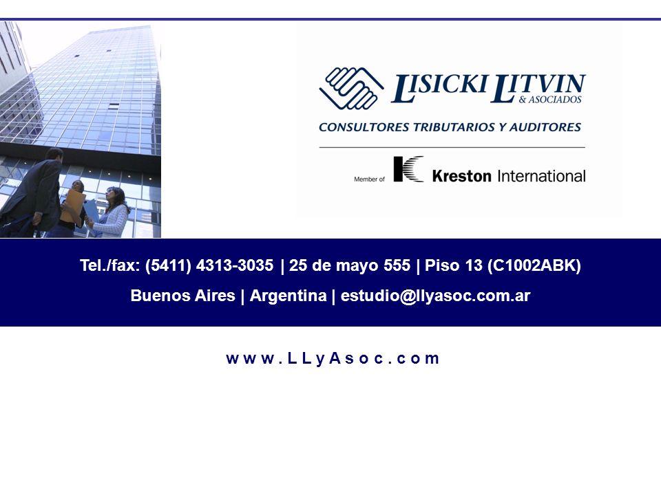 w w w. L L y A s o c. c o m Tel./fax: (5411) 4313-3035 | 25 de mayo 555 | Piso 13 (C1002ABK) Buenos Aires | Argentina | estudio@llyasoc.com.ar