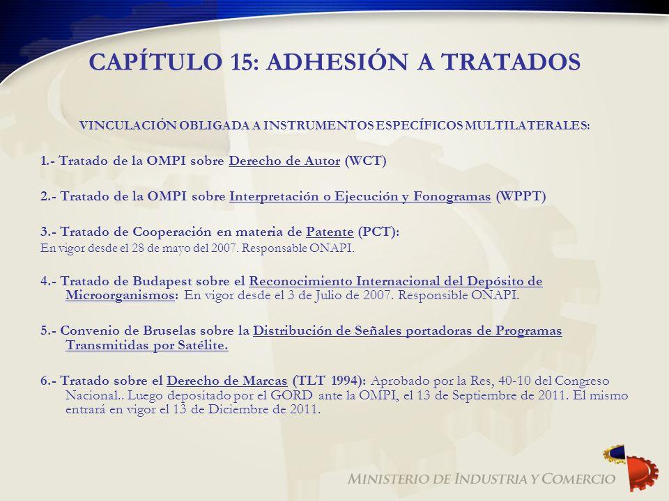 CAPÍTULO 15: ADHESIÓN A TRATADOS VINCULACIÓN OBLIGADA A INSTRUMENTOS ESPECÍFICOS MULTILATERALES: 1.- Tratado de la OMPI sobre Derecho de Autor (WCT) 2