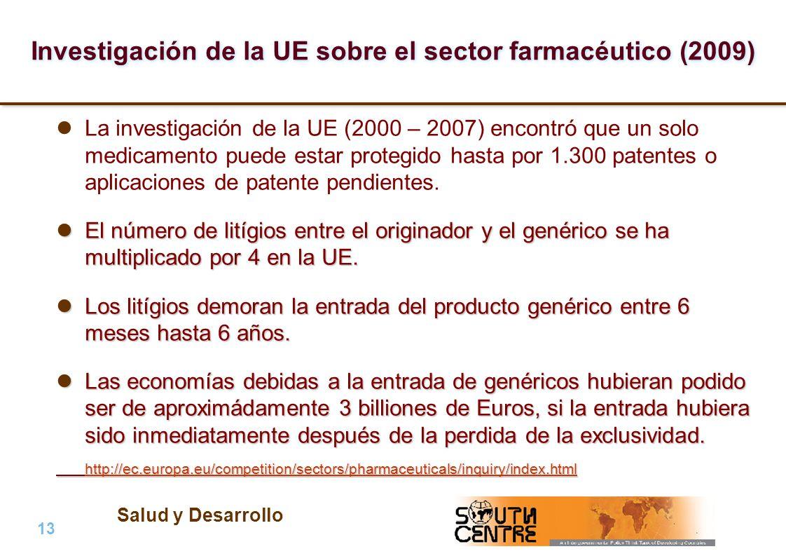 Salud y Desarrollo 13 | PubPub Investigación de la UE sobre el sector farmacéutico (2009) La investigación de la UE (2000 – 2007) encontró que un solo