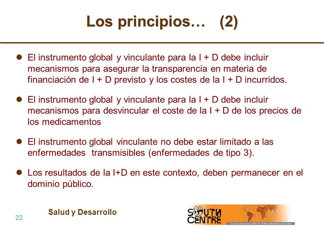 Salud y Desarrollo 22 | PubPub Los principios… (2) El instrumento global y vinculante para la I + D debe incluir mecanismos para asegurar la transpare