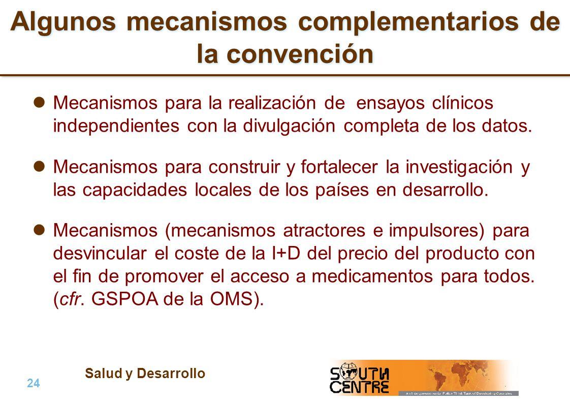Salud y Desarrollo 24 | PubPub Algunos mecanismos complementarios de la convención Mecanismos para la realización de ensayos clínicos independientes c