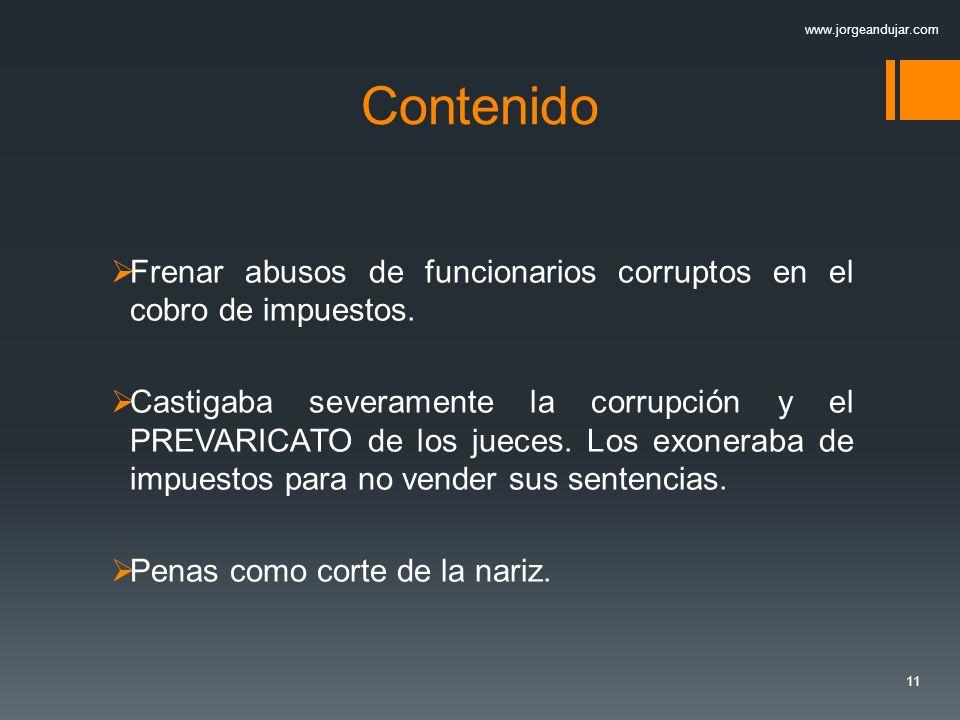 11 Contenido Frenar abusos de funcionarios corruptos en el cobro de impuestos.
