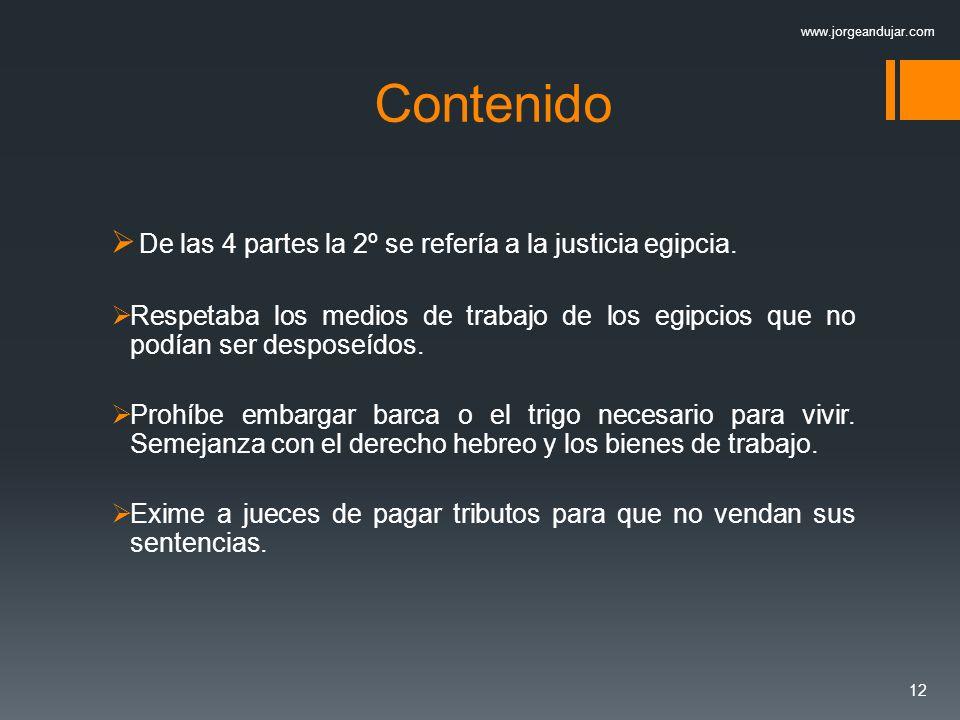 Contenido De las 4 partes la 2º se refería a la justicia egipcia.