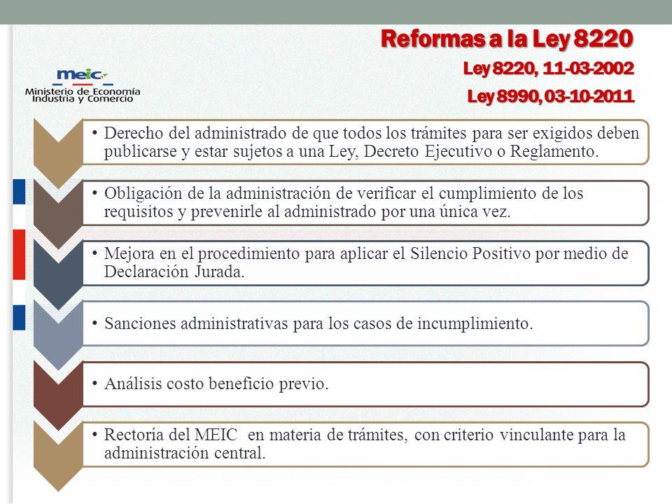 Reformas a la Ley 8220 Ley 8220, 11-03-2002 Ley 8990, 03-10-2011