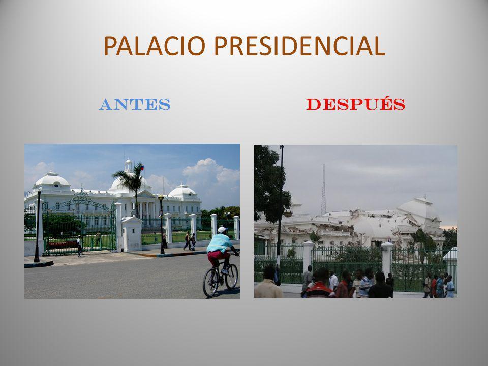 PALACIO PRESIDENCIAL antesDESPUÉS