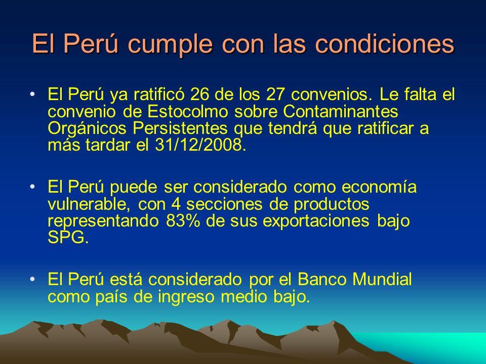 El Perú cumple con las condiciones El Perú ya ratificó 26 de los 27 convenios.