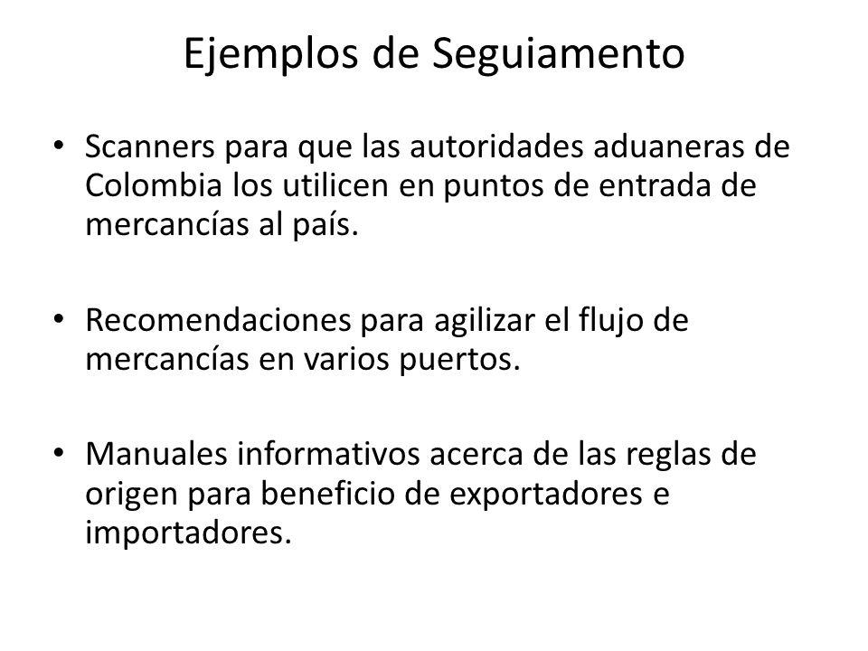 Ejemplos de Seguiamento Scanners para que las autoridades aduaneras de Colombia los utilicen en puntos de entrada de mercancías al país.