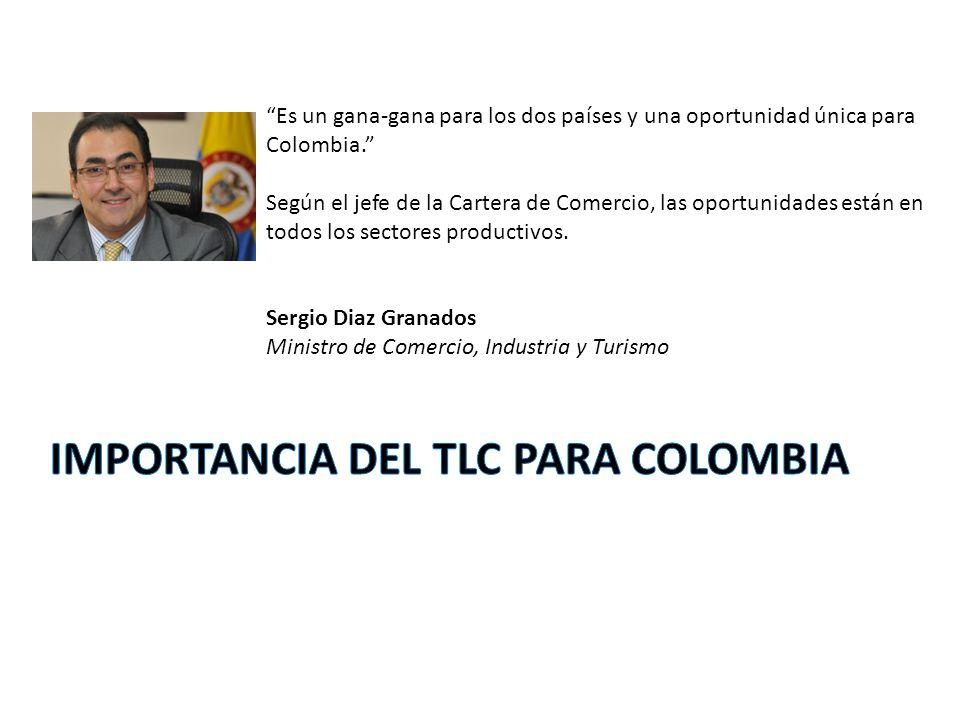 Es un gana-gana para los dos países y una oportunidad única para Colombia. Según el jefe de la Cartera de Comercio, las oportunidades están en todos l