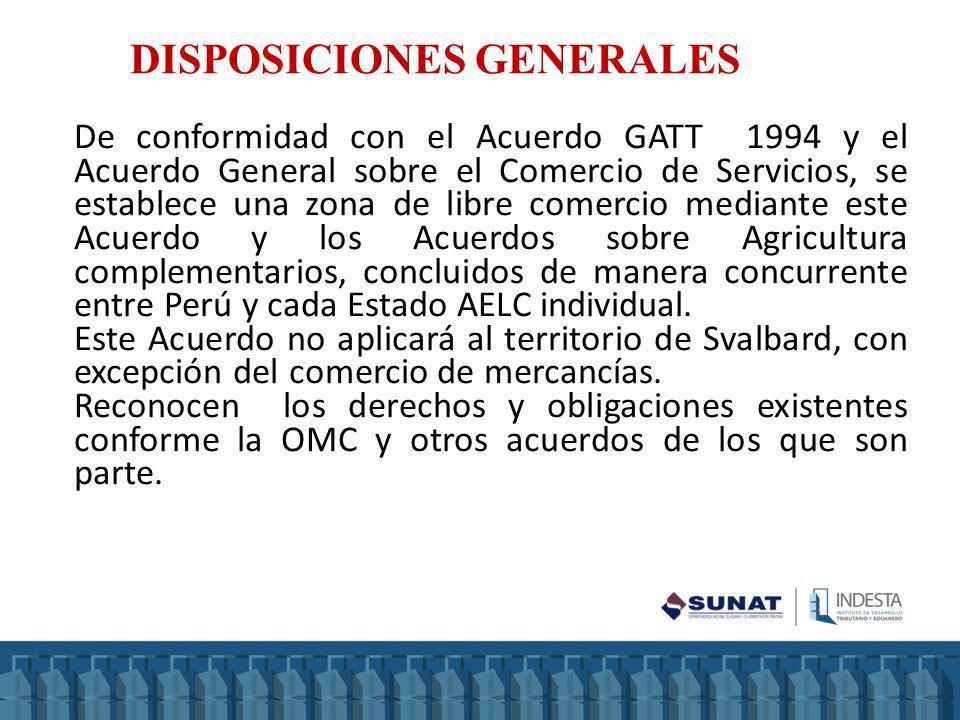 De conformidad con el Acuerdo GATT 1994 y el Acuerdo General sobre el Comercio de Servicios, se establece una zona de libre comercio mediante este Acu