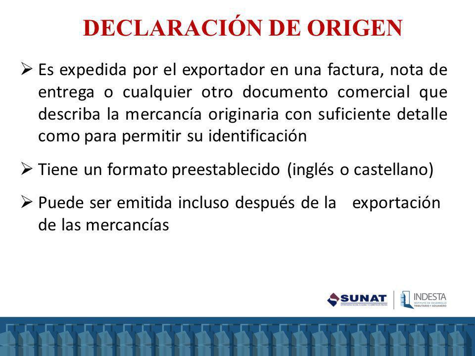 Es expedida por el exportador en una factura, nota de entrega o cualquier otro documento comercial que describa la mercancía originaria con suficiente